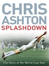Splashdown (eBook): The Story of My World Cup Year